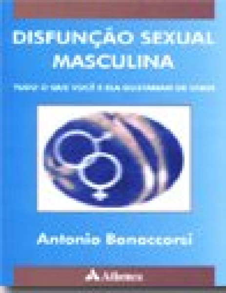 Disfunçao Sexual Masculina