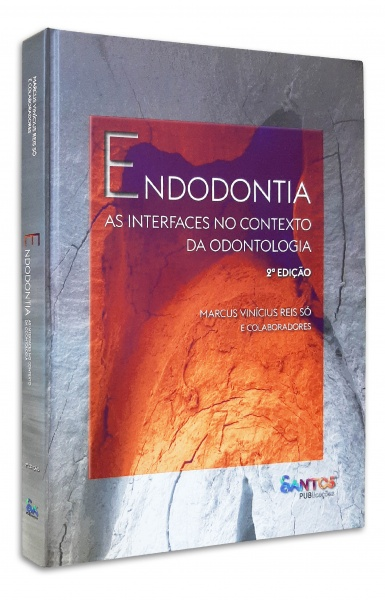 Endodontia As Interfaces No Contexto Da Odontologia